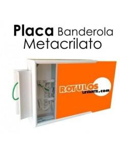 PLACA METACRILATO BANDEROLA
